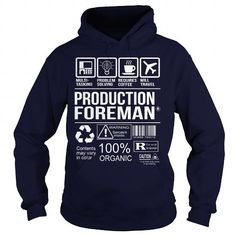 Awesome Tee For Production Foreman T Shirts, Hoodies. Get it now ==► https://www.sunfrog.com/LifeStyle/Awesome-Tee-For-Production-Foreman-Navy-Blue-Hoodie.html?41382 $36.99
