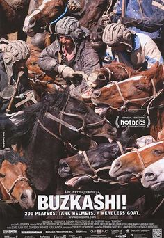 'Buzkashi! ...the best game ever.