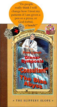 Pharma Marketing Blog: The Slippery Slope of Pharma Physician Phreebies