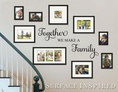 Gallery wall Quotes - Wall Decal Quote Together We Make a Family Vinyl Wall Decal Decor Removable Wall Decal Family Wall Decal Perfect Wedding Gift. Family Wall Decor, Living Room Decor, Family Wall Collage, Family Wall Quotes, Family Tree Wall Decal, Pic Collage On Wall, Easy Wall Decor, Diy Wall, Removable Wall Decals
