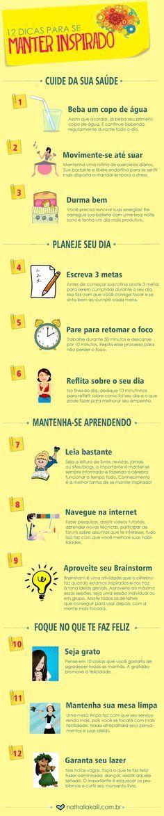 12 dicas para se manter inspirado | http://nathaliakalil.com.br/12-dicas-para-se-manter-inspirado/