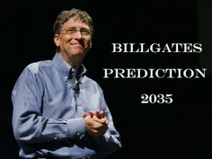 Bill Gates' Prediction About Poor Countries-2035