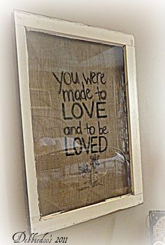 Burlap picture frame {You were made to love} - Debbiedoo's
