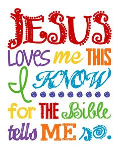 Jesus Loves Me Wall Art. Jesus Loves Me This I Know.