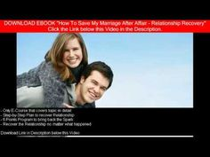 How To Save My Marriage After Affair - Free Ebook Download