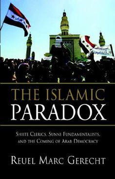 The Islamic Paradox: Shiite Clerics, Sunni Fundamentalists, and the Coming of Arab Democracy by Reuel Mark Gerecht, http://www.amazon.com/dp/0844771791/ref=cm_sw_r_pi_dp_Lyybrb14HC5G8