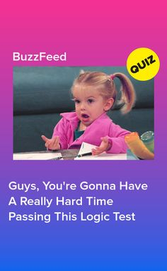 Guys, You're Gonna Have A Really Hard Time Passing This Logic Test Hard Would You Rather, Would You Rather Questions, School Hacks, School Fun, Quizzes For Fun, Time Passing, Personality Quizzes, Mind Games, Reading