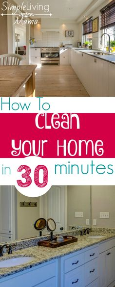 How to clean your home in 30 minutes with the 30 minute tidy routine! Get your home ready for company quickly and efficiently.