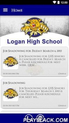 Logan High School  Android App - playslack.com ,  The Logan High School app by SchoolInfoApp enables parents, students, teachers and administrators to quickly access the resources, tools, news and information to stay connected and informed!The Logan High School app by SchoolInfoApp features:• Important news and announcements• Teacher notifications• Interactive resources including event calendars, maps, a contact directory and more• Student tools including My ID, My Assignments, Hall Pass…