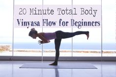 Pin now, practice later! A 20 min instructional vinyasa flow for beginners. Wearing: Wellicious tank and pants.