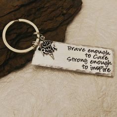Check out this item in my Etsy shop https://www.etsy.com/listing/232669522/nurse-keychain-rn-keychain-brave-enough
