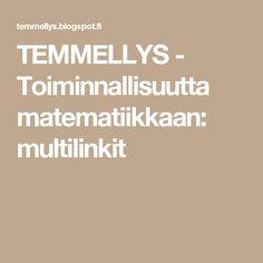 TEMMELLYS - Toiminnallisuutta matematiikkaan: multilinkit