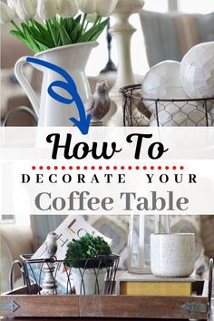 Ten Tips To Decorate Your Coffee Table - Decorating your coffee table can be hard. How do you style it? Coffe Table Tray, Coffee Table Vignettes, Coffee Table Centerpieces, Coffee Table Styling, Small Coffee Table, Decorating Coffee Tables, A Table, Centerpiece Ideas, Table Decorations