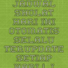 Jadwal Sholat Hari Ini Otomatis selalu terupdate setiap hari | JadwalSholat.Org