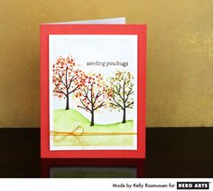 Sending You Hugs by Kelly Rasmussen for Hero Arts - Color Layering Fall Trees stamp - Scrapbook.com