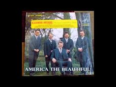 ▶ America The Beautiful The Blackwood Brothers Quartet - YouTube