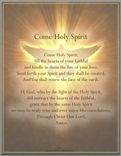 Come holy spirit. come_holy_spirit_prayer Prayer Scriptures, Bible Prayers, Faith Prayer, God Prayer, Power Of Prayer, Catholic Prayers Daily, Easter Prayers, Thank You Lord For Answered Prayers, Salvation Scriptures