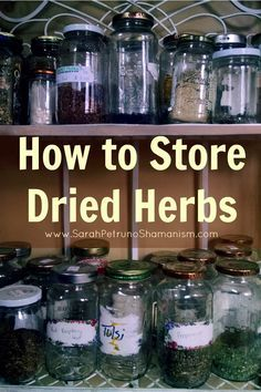 How to Store Dried Herbs and Keep Them Fresh