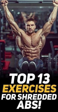 If your goal is to achieve a killer six pack or show off your shredded abs then I recommend you check out the top 13 exercises for abs! #fitness #gym #exercise #exercises #workout #abs #fit #fitfam