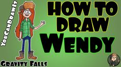 How To Draw Wendy from Gravity Falls ✎ YouCanDrawIt ツ 1080p HD