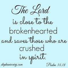 #psalm 34:18 #stephaniecary #thedailyword #encouragement
