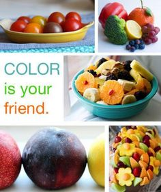 Color is your friend