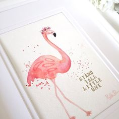 Flamingo with Flower Crown Nursery Art, Pink Flamingo Nursery Art, Flamingo and Flowers Baby Girl Nursery Decor, Stand Tall Little One, 5x7