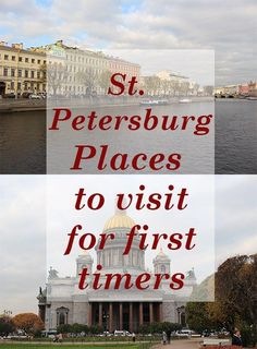 7 places to see in St. Petersburg, Russia for first timers. Travel in Europe.