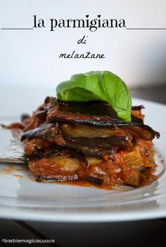 La parmigiana di melanzane - versione classica napoletana. Barbie Magica Cuoca
