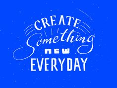 Create Everyday by Seong Lee