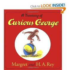 A Treasury of Curious George [Hardcover].  We have this book and my children LOVE it!  The love picking out their own Curious George stories in this book!