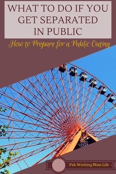 What to do if you get Separated in Public
