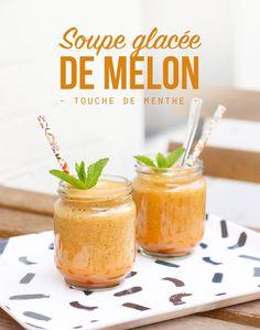 Soupe de melon glacée - Mango & Salt