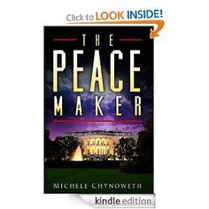 Amazon.com: The Peace Maker eBook: Michele Chynoweth: Kindle Store