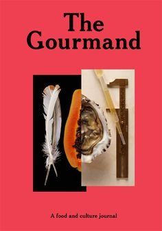 the gourmand 01 #food #gourmand #magazine