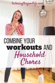 Little time to go to the gym? Save time and combine your workout and household chores. With a free checklist to keep up how many calories you burn doing household chores.