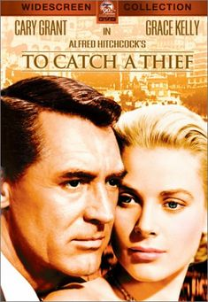 To Catch A Thief,   with Cary Grant and Grace Kelly