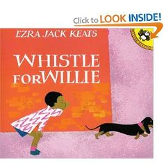 Whistle For Willie   2nd DRA Level 24