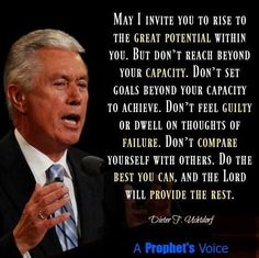 Do the best you can, the Lord will do the rest. Dont compare yourself with others dieter f uchtdorf Prophet Quotes, Gospel Quotes, Lds Quotes, Religious Quotes, Great Quotes, Quotes To Live By, Mormon Quotes, Godly Quotes, Uplifting Thoughts