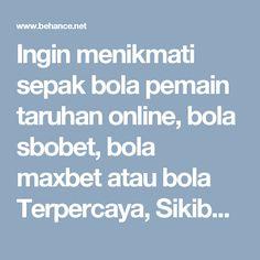 Ingin menikmati sepak bola pemain taruhan online, bola sbobet, bola maxbet atau bola Terpercaya, Sikibet adalah yang paling populer & terpercaya agen Indonesia menawarkan Taruhan bola Sbobet di banyak permainan bola.