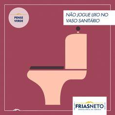 O lixo jogado no vaso sanitário poderá gerar entupimentos, maior número de descargas e, consequentemente, desperdício de água.  Fonte: conscienciaampla.com.br