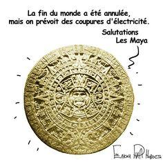 Annulation fin du monde   Maya