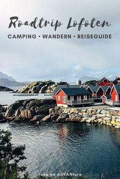 Die Lofoten im Norden von Norwegen sind ein Sehnsuchtsziel und eignen sich hervorragend für einen Roadtrip durch spektakuläre Landschaften. Im Campervan zu den schönsten Campingplätzen, mit Wanderungen auf schroffe Berggipfel. Ein Reiseguide über Anreise, Reisezeit, Tipps und jeder Menge Naturliebe in Skandinavien. #Lofoten #Roadtrip #Skandinavien #Camping #Wandern #Norwegen #Nordnorge #Nordnorwegen