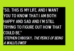 Stephen Chbosky, The Perks of Being a Wallflower quote