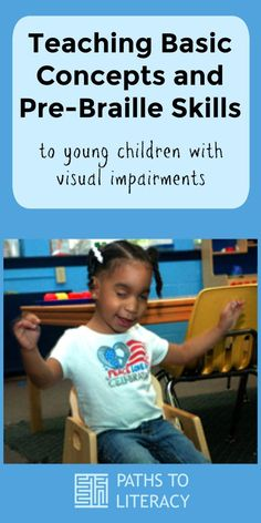 Tips to teach basic concepts and pre-braille skills to young children with visual impairments