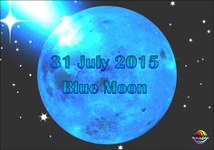 31 July 2015 sees a ''Blue Moon'' in Aquarius. Moon In Aquarius, Blue Moon, Special Day, Events, Life, Full Moon