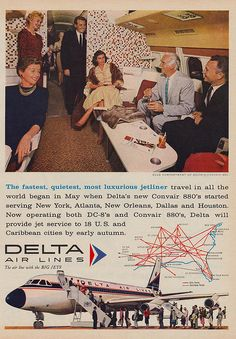 Delta Airlines - Convair 880 and DC-8 ad.  Back in the day when air travel was luxurious.
