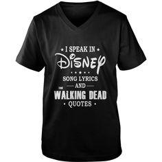 I speak in disney song lyrics and Walking dead quotes v-neck tshirt