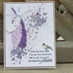 Bird and Feather by - Cards and Paper Crafts at Splitcoaststampers Hand Made Greeting Cards, Greeting Cards Handmade, Birthday Cards, Birthday Images, Birthday Quotes, Birthday Greetings, Birthday Wishes, Happy Birthday, Feather Cards