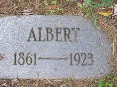 Albert Bell- my Great-grandfather. Died before my Mom was born.